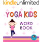 Yoga Kids Word Book: First Picture Book for Babies, Toddlers and Children (Little Hedgehog Word Books 15)