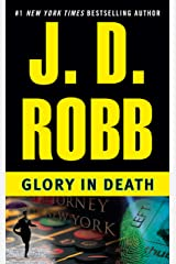 Glory in Death (In Death, Book 2) Kindle Edition
