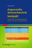 Angewandte Netzwerktechnik kompakt: Dateiformate, Übertragungsprotokolle und ihre Nutzung in Java-Applikationen (IT kompakt)
