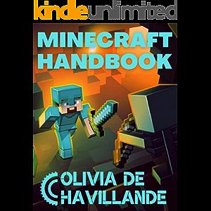Minecraft Handbuch: Ultimative Minecraft-Geheimnisse: Ein inoffizieller Leitfaden zu Minecraft-Geheimnissen, Tipps…
