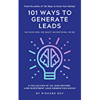 101 Ways to Generate Leads: A Collection of Lead Generation Growth Hacks (101 Growth Book 2) (English Edition)