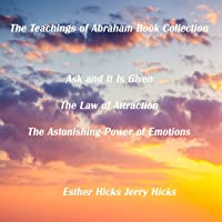 The Teachings of Abraham Book Collection: Hardcover Boxed Set by Esther Hicks (2007-10-01)