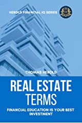 Real Estate Terms - Financial Education Is Your Best Investment (Financial IQ Series Book 3) Kindle Edition