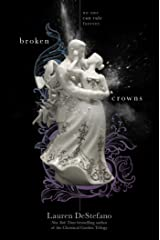 Broken Crowns (The Internment Chronicles Book 3) Kindle Edition