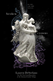 Broken Crowns (The Internment Chronicles Book 3)