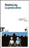 La parola ebreo (Super ET Vol. 932) (Italian Edition)