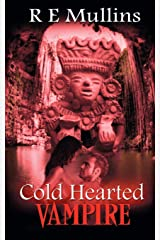 Cold Hearted Vampire (The Blautsaugers of Amber Heights) Paperback