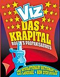 Roger's Profanisaurus: Das Krapital (English Edition)