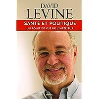 Santé et politique: Un point de vue de l'intérieur