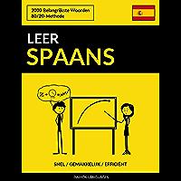 Leer Spaans - Snel / Gemakkelijk / Efficiënt: 2000 Belangrijkste Woorden