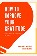 18-Page Greeting Card: How To Improve Your Gratitude: Full of Subtle Clues, Clever Images and Mellow Messages of Thanks (Greetitude eCard Series Book 5) Kindle Edition