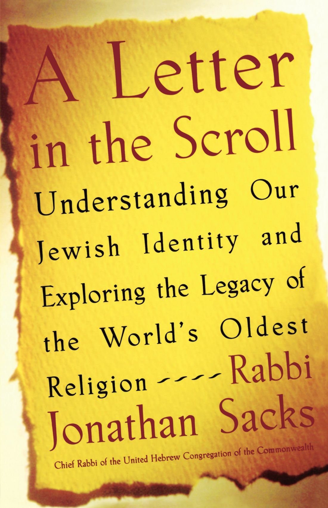 A Letter in the Scroll: Understanding Our Jewish Identity and Exploring the Legacy of the World's Oldest Religion pdf