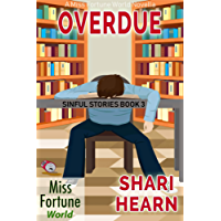 Overdue (Miss Fortune World: Sinful Stories)