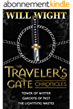 The Traveler's Gate Chronicles (Complete) (The Traveler's Gate Trilogy Book 0) (English Edition)