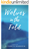 Wolves in the Fold (English Edition)