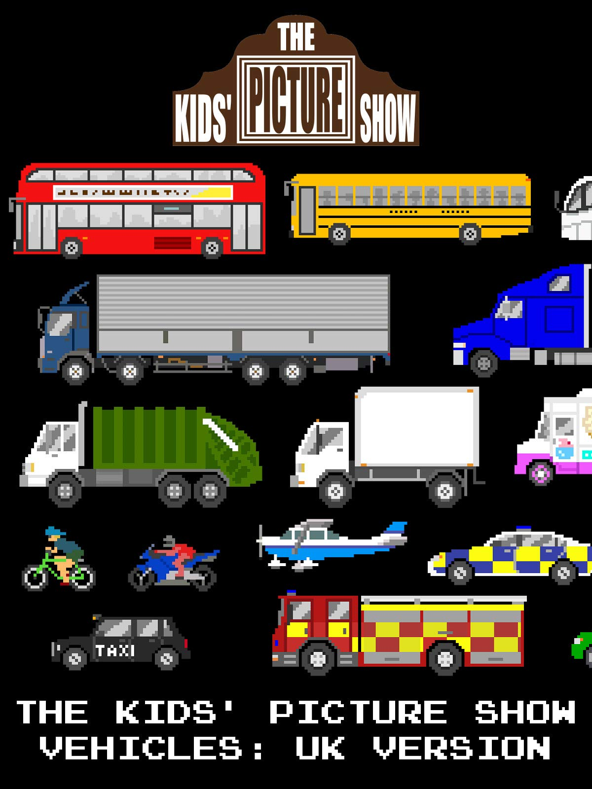 The Kids' Picture Show - Vehicles: UK Version