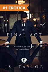 The Final Act (#4 Spotlight Series) Kindle Edition