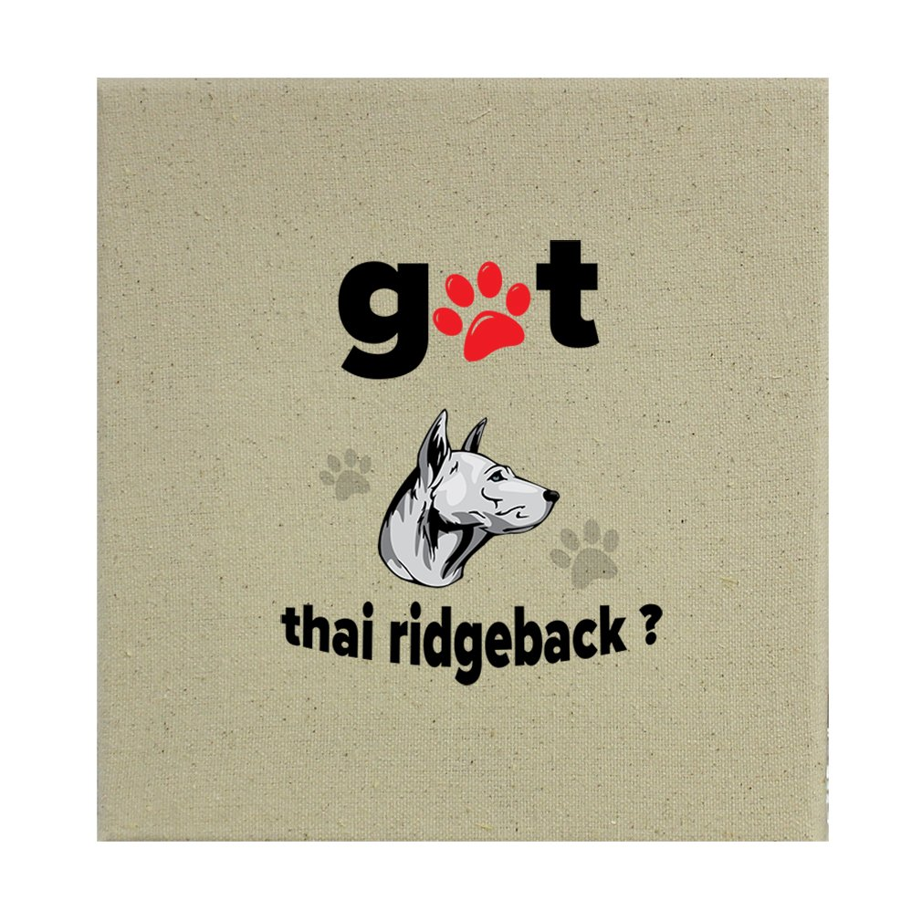 Style in Print Stretched Natural Canvas Got Thai Ridgeback Dog 8''X8'' by Style in Print