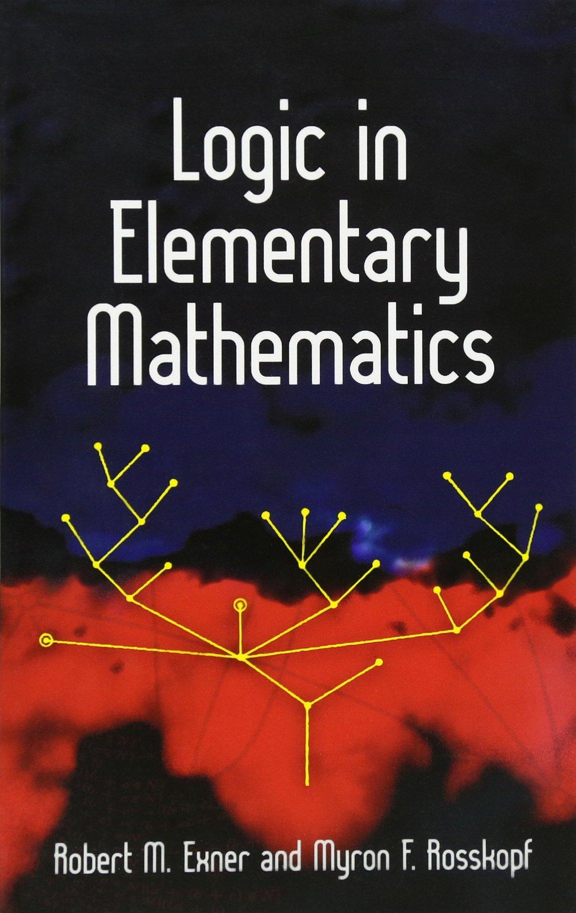 Download Logic in Elementary Mathematics (Dover Books on Mathematics) ebook