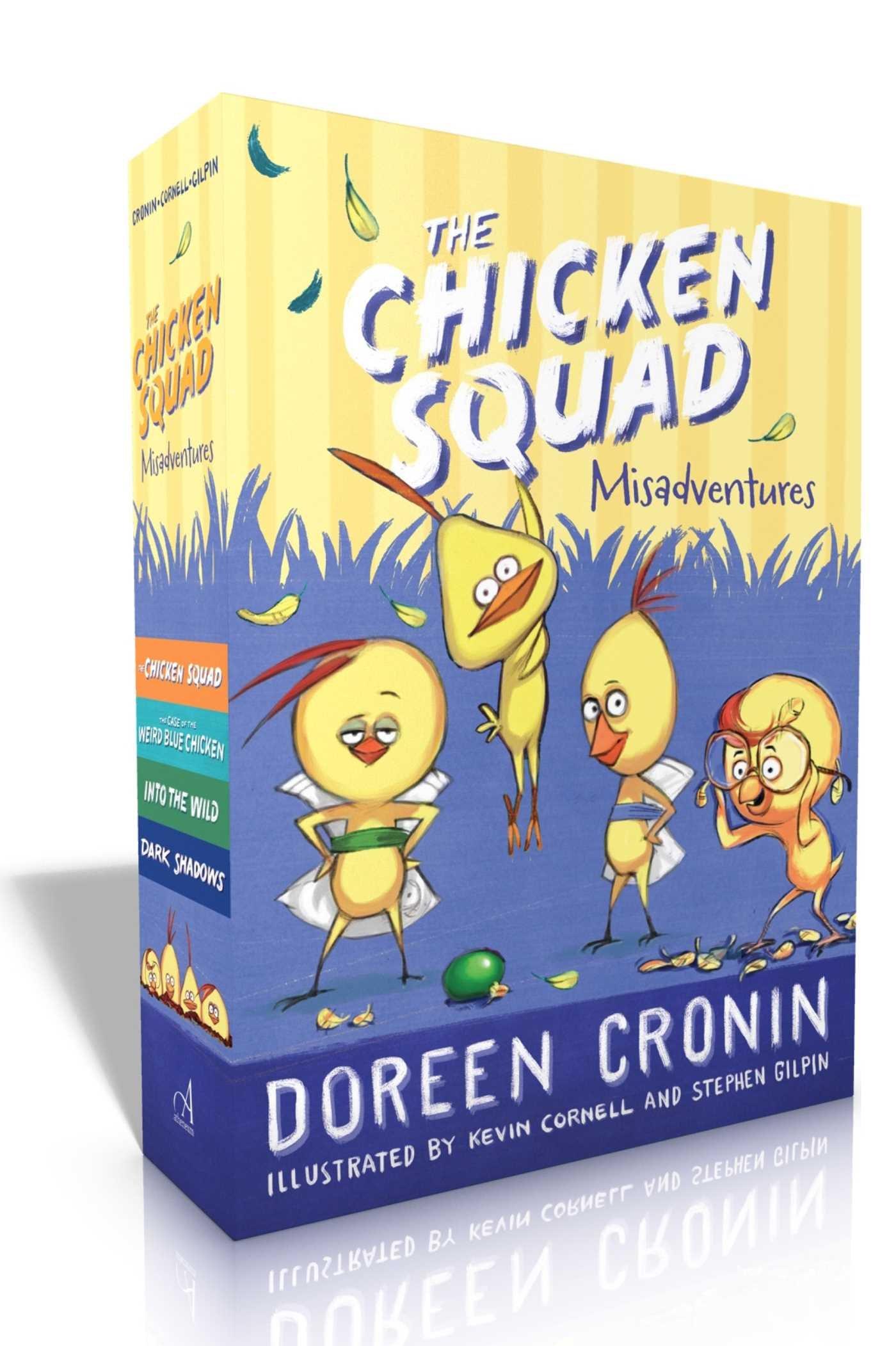 The Chicken Squad Misadventures: The Chicken Squad; The Case of the Weird Blue Chicken; Into the Wild; Dark Shadows