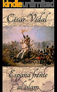 Mitos y falacias de la Historia de España eBook: Vidal, César: Amazon.es: Tienda Kindle