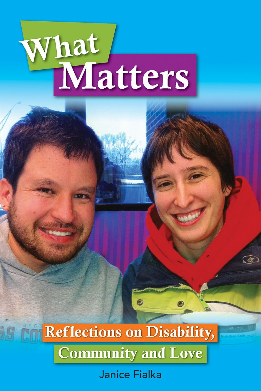 What Matters: Reflections on Disability, Community & Love ebook