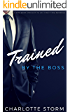 Trained By The Boss: M/M BDSM Straight To Gay First Time Romance