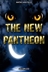 The New Pantheon Kindle Edition