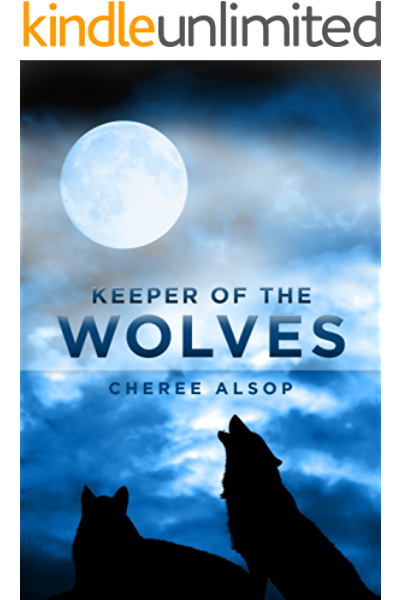 Amazon Com Keeper Of The Wolves Ebook Alsop Cheree Kindle Store