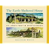 The Earth-Sheltered House: An Architect's Sketchbook,  2nd Edition