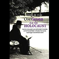 Overleven na de holocaust: Vergeten verhalen. Hoe Antwerpen, het 'Jeruzalem aan de Schelde' herleefde