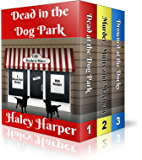 Dead in the Dog Park Cozy Mystery Collection (The Complete Mayzie Katz Cozy Mystery Series)