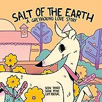 Salt of the Earth: A Greyhound Love Story