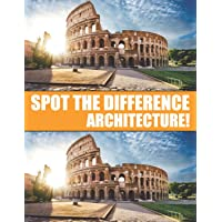 Spot the Difference Architecture!: A Hard Search and Find Books for Adults