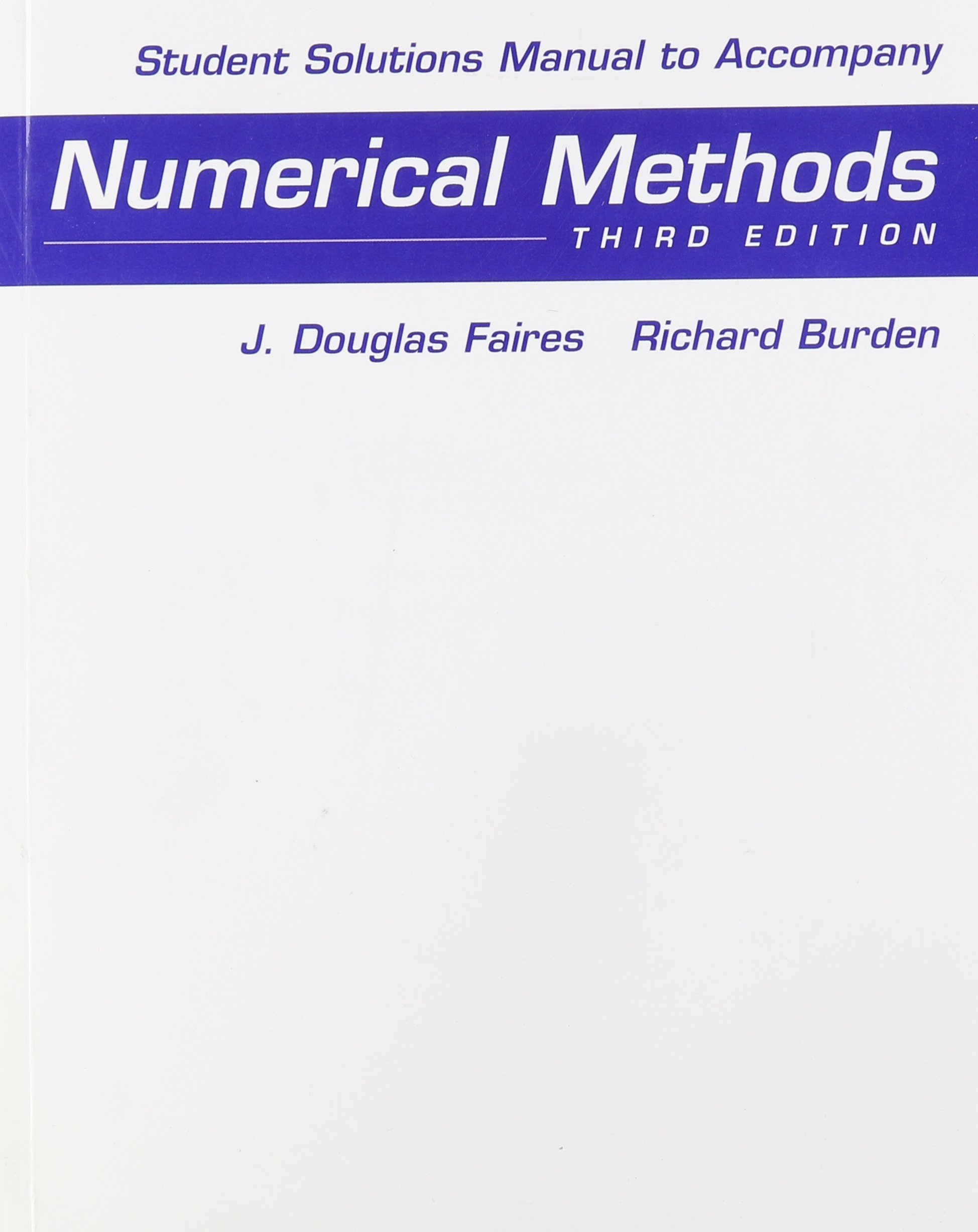 Buy Student Solutions Manual for Faires/Burden's Numerical Methods Book  Online at Low Prices in India | Student Solutions Manual for Faires/Burden's  ...