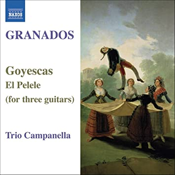 Granados: Goyescas & El Pelele (for Three Guitars)