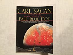 Pale Blue Dot A Vision Of The Human Future In Space Carl border=