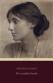 Virginia Woolf: The Complete Novels (Centaur Classics) (English Edition)