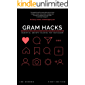 Gram Hacks: Essential Growth Hacking For Instagram (English Edition)