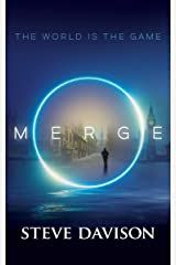 MERGE: A Time-Bending Techno Thriller Kindle Edition