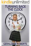 Turning Back the Clock: an age regression novella