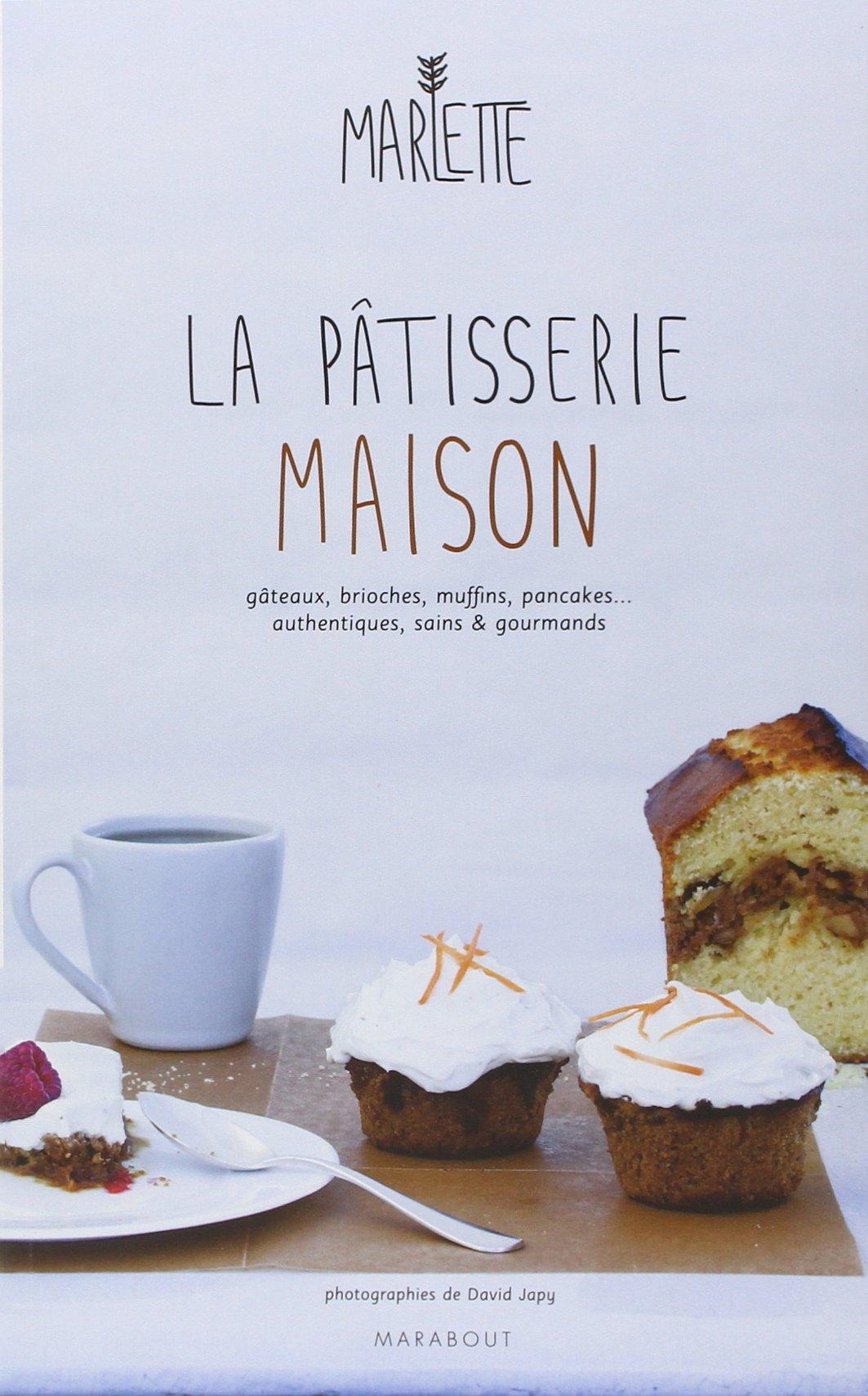 Amazon.fr , LA PATISSERIE MAISON , Margot Caron, Scarlette Joubert , Livres
