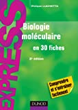 Biologie moléculaire - 2e édition: en 30 fiches