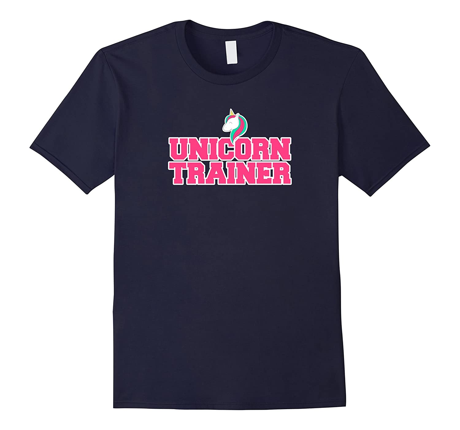 Unicorn Trainer Funny T-Shirt-FL