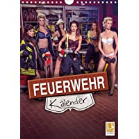 Feuerwehrkalender 2020 (Wandkalender 2020 DIN A4 hoch): Heiße Frauen in Feuerwehr - Einsatzsituationen (Monatskalender, 14 Seiten ) (CALVENDO Menschen)