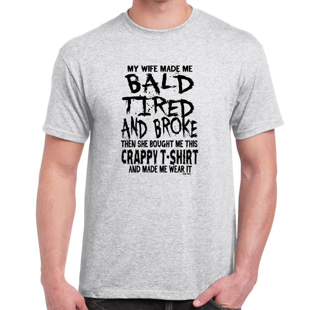 Herren Lustige Sprüche coole fun T Shirts-My Wife Made Me Broke ...