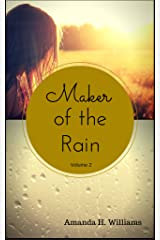 Maker of the Rain Volume 2 Kindle Edition