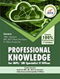 Professional Knowledge for IBPS/ SBI Specialist IT Officer Exam (Old Edition)