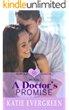 A Doctor's Promise: A Sweet Medical Romance (Norfolk Coastal Medical Book 1)