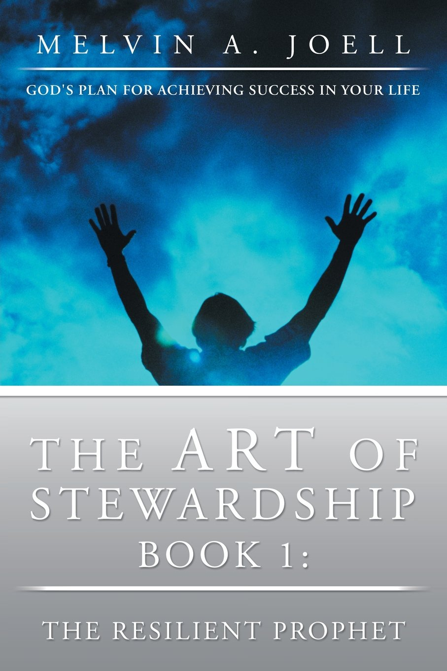 Download The Art of Stewardship: Book 1: The Resilient Prophet pdf